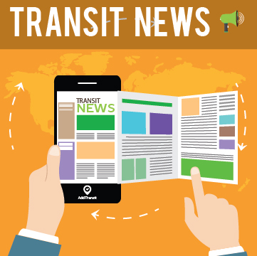Transit News Round Up: Latest Industry Updates